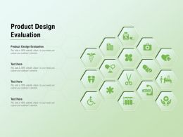 Product Design Evaluation Ppt Powerpoint Presentation Professional Structure