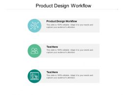 Product Design Workflow Ppt Powerpoint Presentation Infographics Icons Cpb