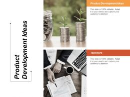 Product Development Ideas Ppt Powerpoint Presentation Gallery Graphics Cpb