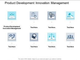 Product Development Innovation Management Ppt Powerpoint Presentation Ideas Cpb