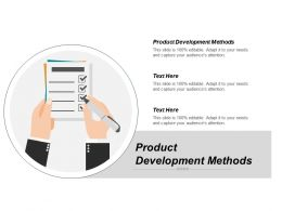 Product Development Methods Ppt Powerpoint Presentation Gallery Infographic Template Cpb
