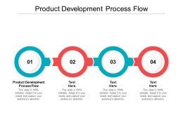Product Development Process Flow Ppt Powerpoint Presentation Ideas Cpb