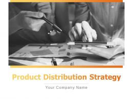 Product Distribution Strategy Powerpoint Presentation Slides