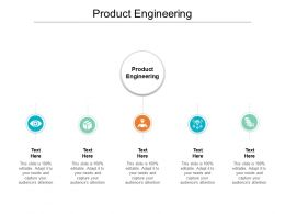 Product Engineering Ppt Powerpoint Presentation Ideas Templates Cpb