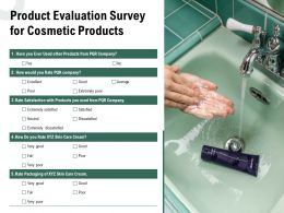 Product Evaluation Survey For Cosmetic Products