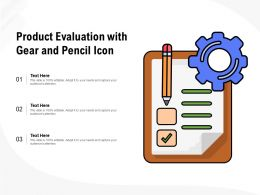 Product Evaluation With Gear And Pencil Icon