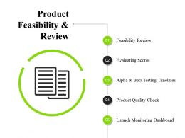 Product Feasibility And Review Ppt Sample Download