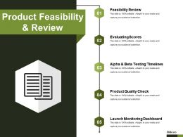 Product Feasibility And Review Sample Ppt Files