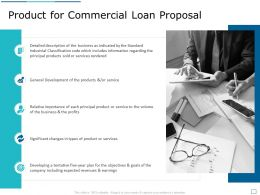 Product For Commercial Loan Proposal Ppt Powerpoint Presentation Outline Infographic Template