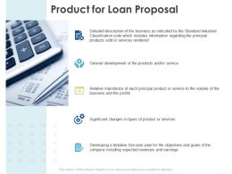 Product For Loan Proposal Ppt Powerpoint Presentation File Microsoft