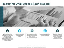 Product For Small Business Loan Proposal Ppt Powerpoint Presentation Introduction