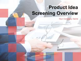 Product Idea Screening Overview Powerpoint Presentation Slides
