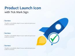 Product Launch Icon With Tick Mark Sign