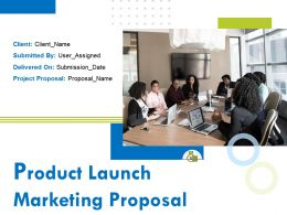Product Launch Marketing Proposal Powerpoint Presentation Slides
