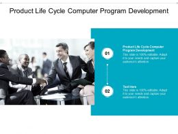 Product Life Cycle Computer Program Development Ppt Powerpoint Presentation Cpb