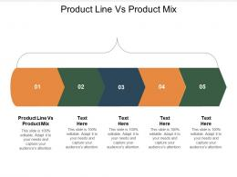 Product Line Vs Product Mix Ppt Powerpoint Presentation Gallery Master Slide Cpb