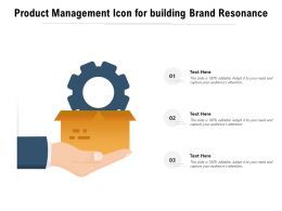 Product Management Icon For Building Brand Resonance