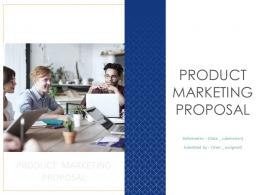 Product Marketing Proposal Powerpoint Presentation Slides
