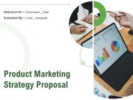 Product Marketing Strategy Proposal Powerpoint Presentation Slides