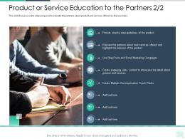 Product Or Service Education To The Partners Communication Reseller Enablement Strategy Ppt Summary