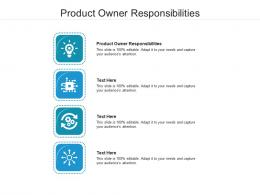 Product Owner Responsibilities Ppt Powerpoint Presentation Summary Slides Cpb