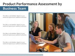 Product Performance Assessment By Business Team