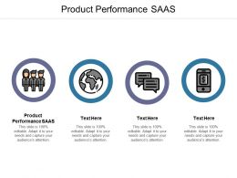 Product Performance SAAS Ppt Powerpoint Presentation Images Cpb