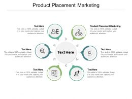 Product Placement Marketing Ppt Powerpoint Presentation Slides Styles Cpb
