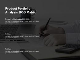 Product Portfolio Analysis Bcg Matrix Ppt Powerpoint Presentation Portfolio Ideas Cpb