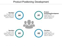 Product Positioning Development Ppt Powerpoint Presentation Infographic Template Guide Cpb