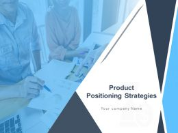 Product Positioning Strategies Powerpoint Presentation Slides