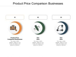 Product Price Comparison Businesses Ppt Powerpoint Presentation Templates Cpb