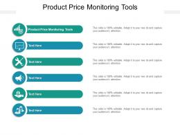 Product Price Monitoring Tools Ppt Powerpoint Presentation Show Portfolio Cpb