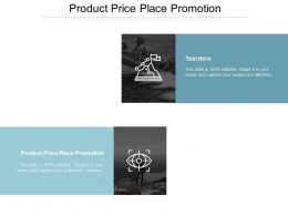Product Price Place Promotion Ppt Powerpoint Presentation Ideas Tips Cpb