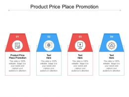 Product Price Place Promotion Ppt Powerpoint Presentation Portfolio File Formats Cpb