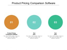 Product Pricing Comparison Software Ppt Powerpoint Presentation Show Graphics Cpb
