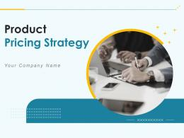 Product Pricing Strategy Powerpoint Presentation Slides
