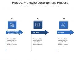 Product Prototype Development Process Ppt Powerpoint Presentation Gallery Background Designs Cpb
