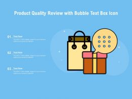 Product Quality Review With Bubble Text Box Icon