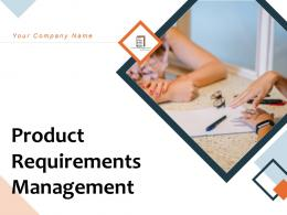 Product Requirements Management Powerpoint Presentation Slides