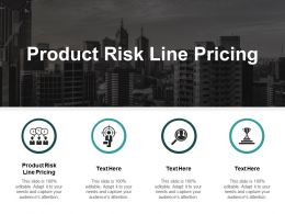 Product Risk Line Pricing Ppt Powerpoint Presentation File Master Slide Cpb
