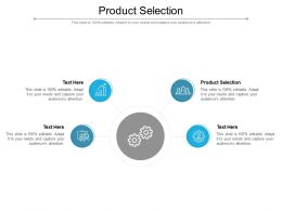 Product Selection Ppt Powerpoint Presentation Professional Example Cpb