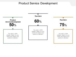 Product Service Development Ppt Powerpoint Presentation Inspiration Themes Cpb