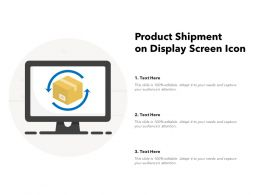 Product Shipment On Display Screen Icon