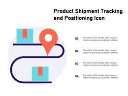 Product Shipment Tracking And Positioning Icon