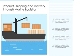 Product Shipping And Delivery Through Marine Logistics