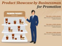 Product Showcase By Businessman For Promotion