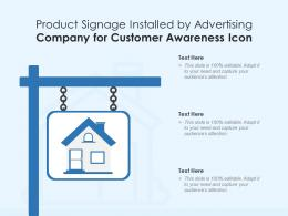 Product Signage Installed By Advertising Company For Customer Awareness Icon