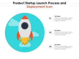 Product Startup Launch Process And Deployment Icon
