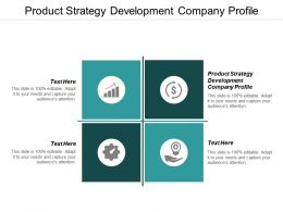 Product Strategy Development Company Profile Ppt Powerpoint Presentation Layouts Smartart Cpb